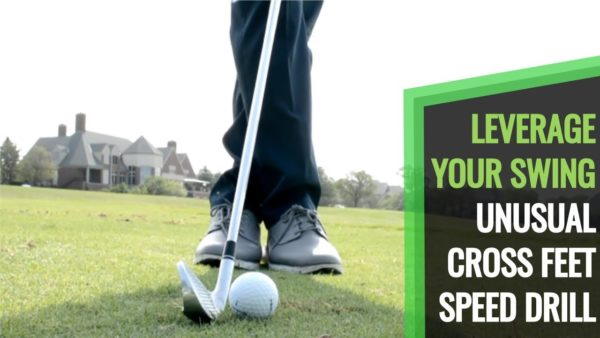 golf swing speed drill cross feet
