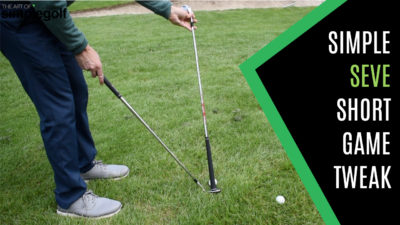 SIMPLE SEVE SHORT GAME TWEAK