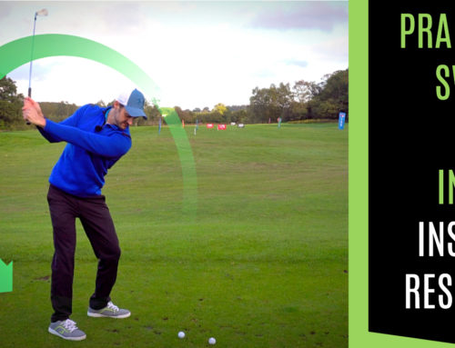 PRACTICE SWING WITH INTENT FOR INSTANT RESULTS