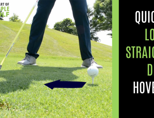 HOW TO HIT A DRIVER LONGER AND STRAIGHTER: QUICK FIX HOVER