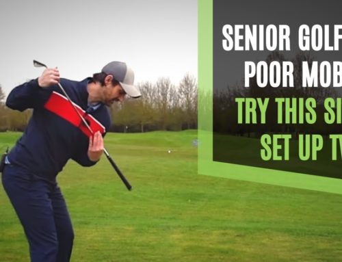 TWEAK FOR SENIORS AND POOR MOBILITY GOLFERS TO IMPROVE POWER AND STRIKING