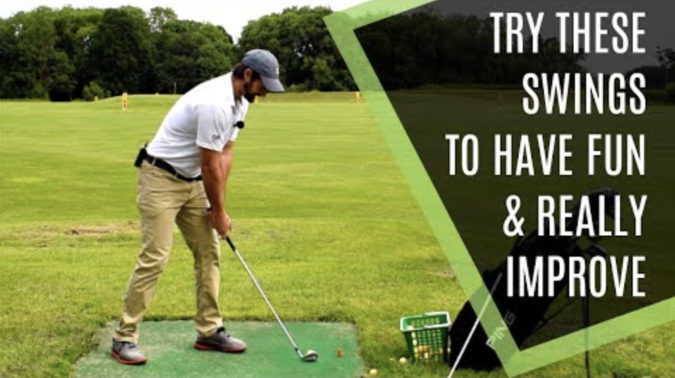 WEIRD GOLF SWINGS TO HAVE FUN & REALLY IMPROVE