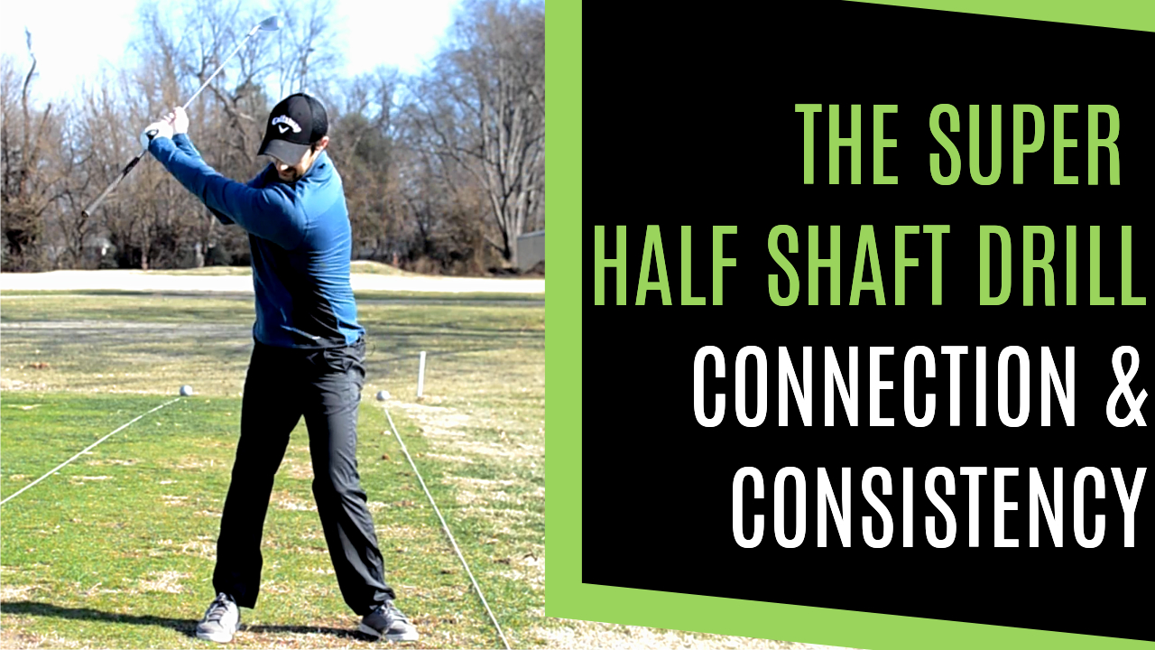THE SUPER HALF SHAFT DRILL FOR CONNECTION CONSISTENCY & WIDTH