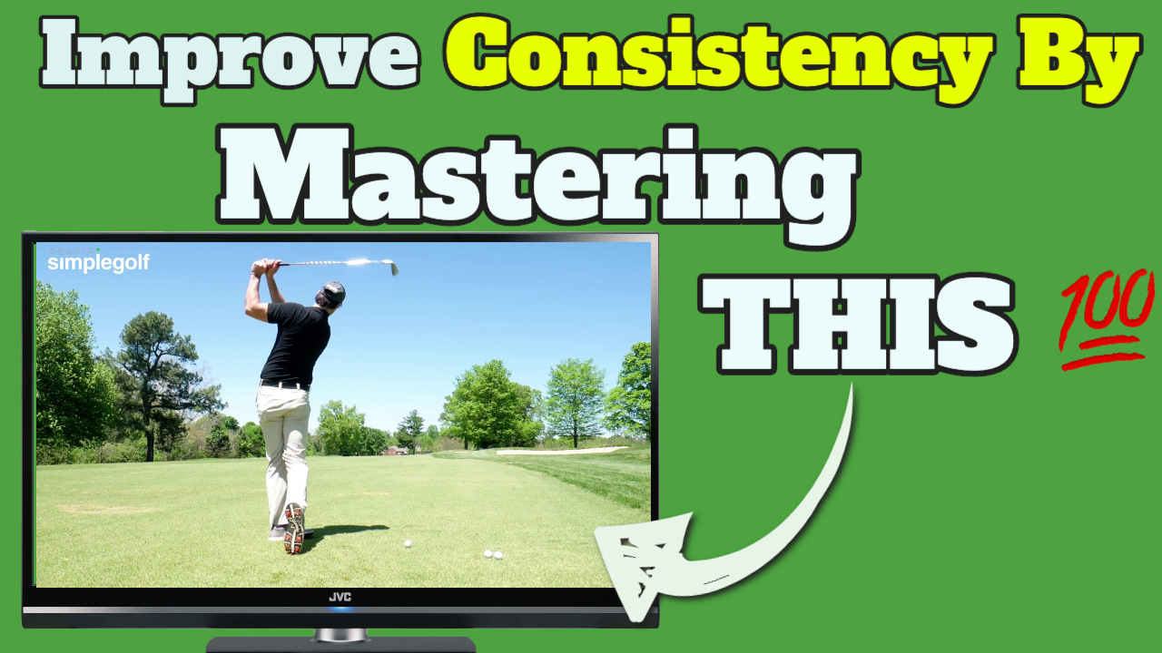 improve consistency for golf