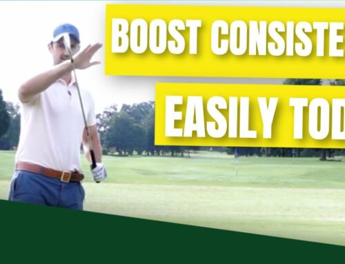 Try This To Transform Your Golf Swing Consistency And Make Golf Easier