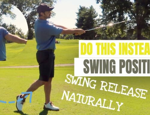 Golf Swing Positions Are Ruining Your Game: Use These Golf Swing Release Tips Instead