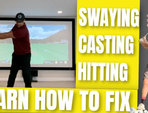 Stop Swaying, Casting, Moving Off The Ball And Get More Lag: Online Lesson Swing Review