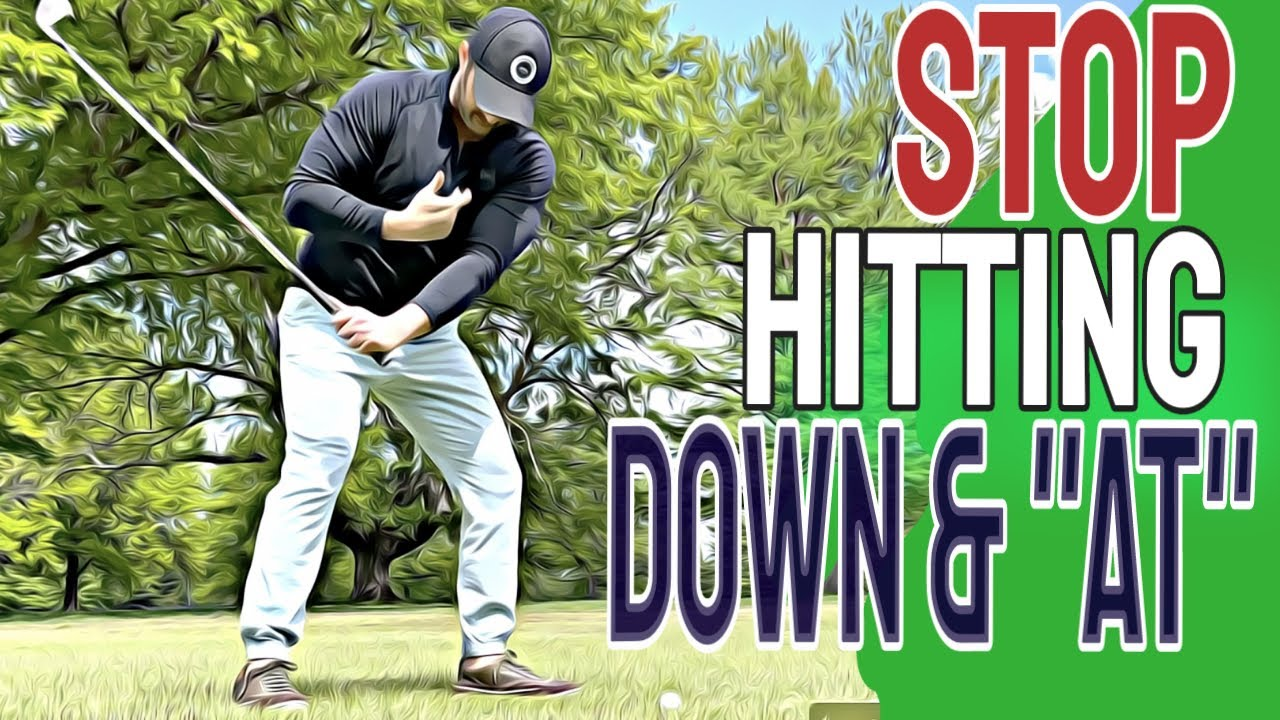 STOP Hitting Down And More | The Best Golf Tips To STRIKE Your IRONS Pure