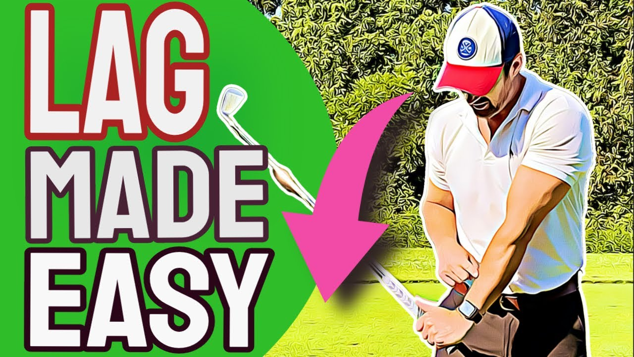 Effortless Golf Swing Lag Drills To FINALLY Get The POWER And ACCURACY You Want