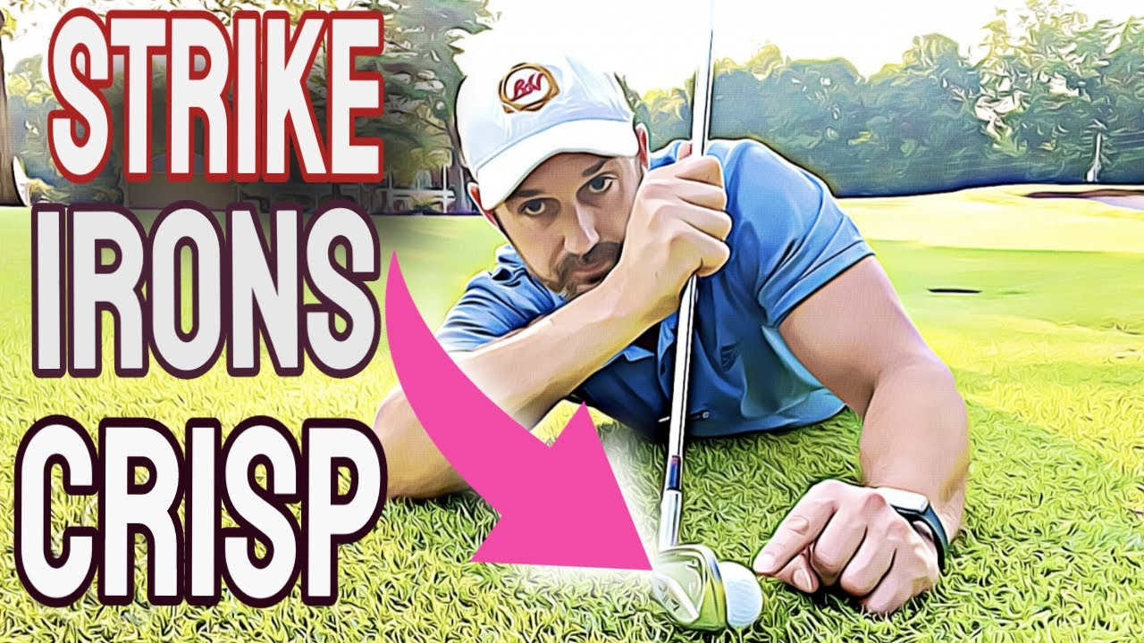 How To Hit Consistent Irons Pure And Stop Hitting Behind The Ball